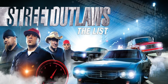 Image de Street Outlaws: The List
