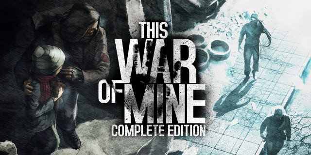 Image de This War of Mine: Complete Edition