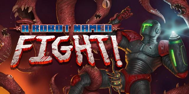 Image de A Robot Named Fight