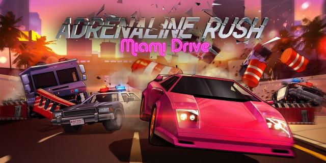 Image de Adrenaline Rush - Miami Drive