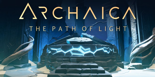Image de Archaica: The Path Of Light