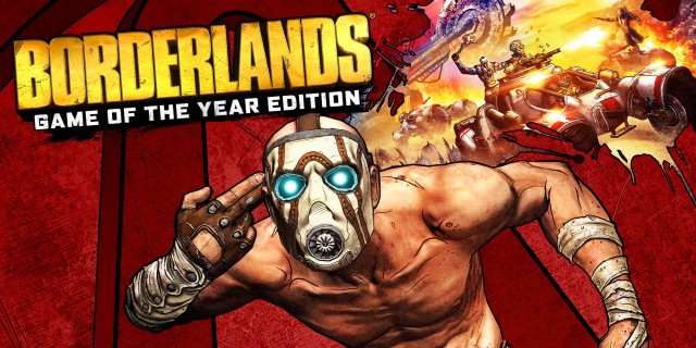 Image de Borderlands: Game of the Year Edition