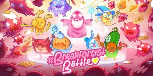 #Breakforcist Battle