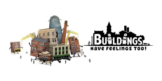Image de Buildings Have Feelings Too!