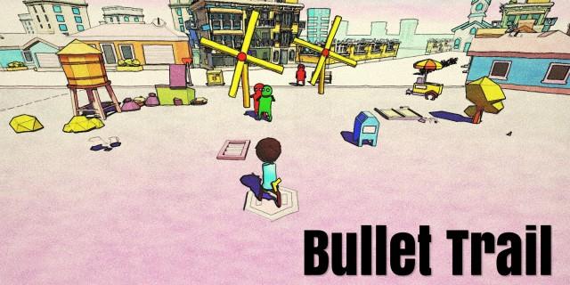 Image de Bullet Trail