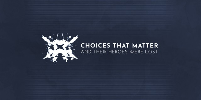 Image de Choices That Matter: And Their Heroes Were Lost