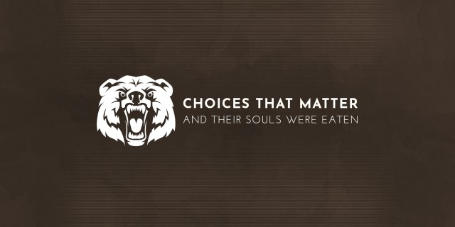 Image de Choices That Matter: And Their Souls Were Eaten