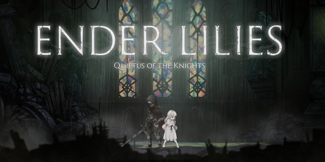 Image de ENDER LILIES: Quietus of the Knights