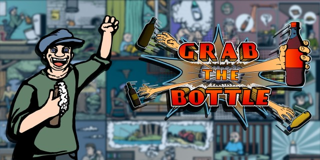 Image de Grab the Bottle