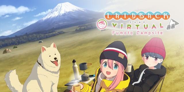 Image de Laid-Back Camp - Virtual - Fumoto Campsite