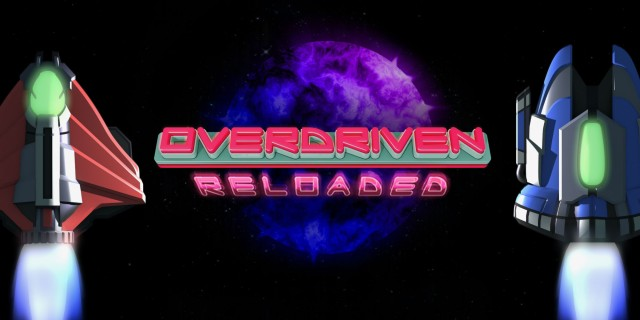 Image de Overdriven Reloaded: Special Edition
