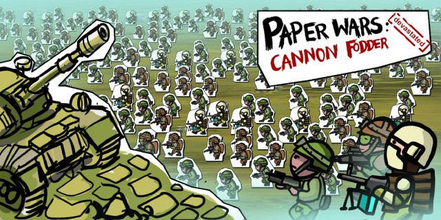Image de Paper Wars: Cannon Fodder Devastated