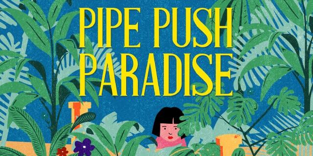 Image de Pipe Push Paradise
