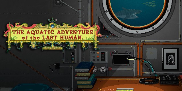 Image de The Aquatic Adventure of the Last Human