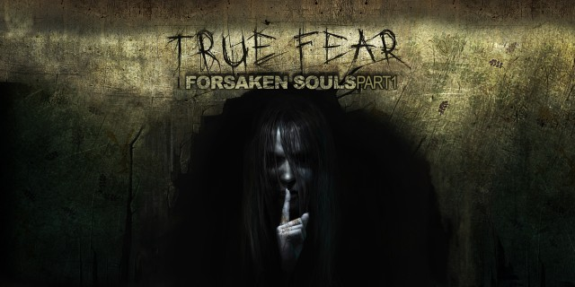 Image de True Fear: Forsaken Souls - Part 1