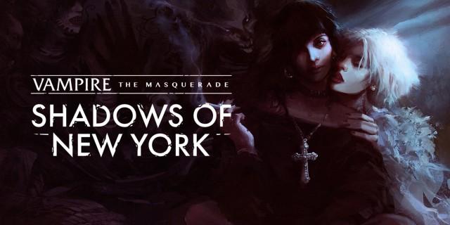 Image de Vampire: The Masquerade - Shadows of New York