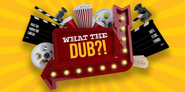Image de What the Dub?!