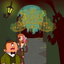 Adventures of Bertram Fiddle Episode 2: A Bleaker Predicklement