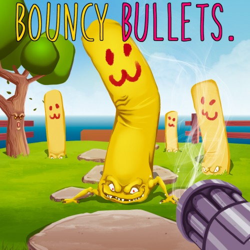 Bouncy Bullets