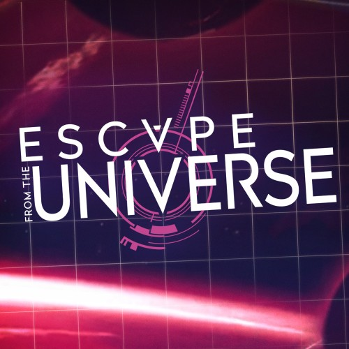 Escape from the Universe