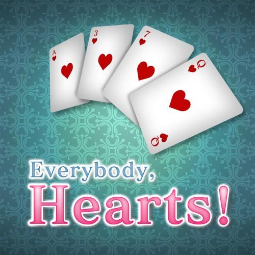Everybody, Hearts!