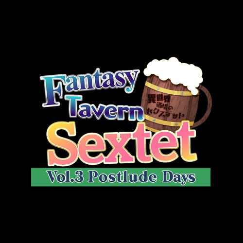 Fantasy Tavern Sextet -Vol.3 Postlude Days-