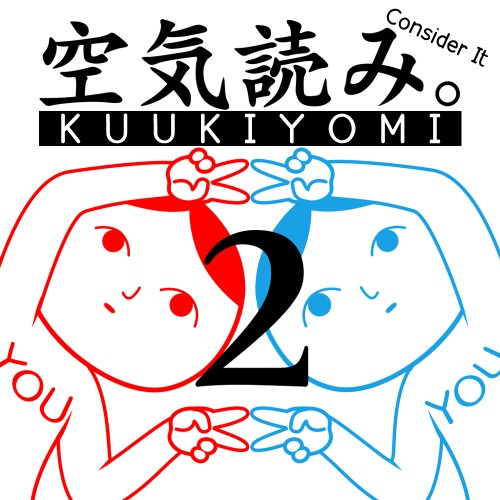 KUUKIYOMI 2: Consider It More! - New Era