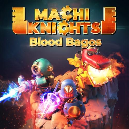MachiKnights -Blood bagos-
