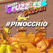 #pinocchio, Super Puzzles Dream