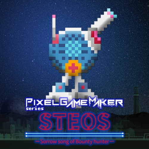 Pixel Game Maker Series STEOS -Sorrow song of Bounty hunter- switch box art