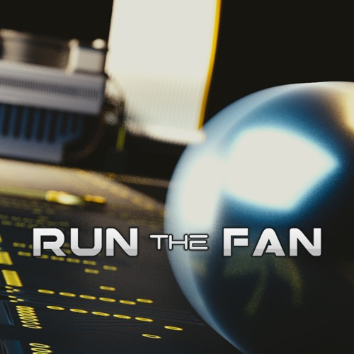 Run the Fan