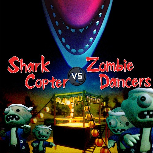 Shark Copter vs. Zombie Dancers