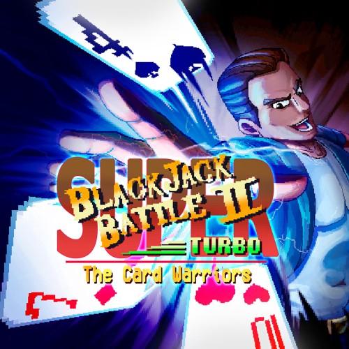 Super Blackjack Battle II Turbo - The Card Warriors