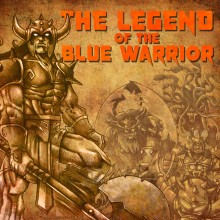 The Legend Of The Blue Warrior