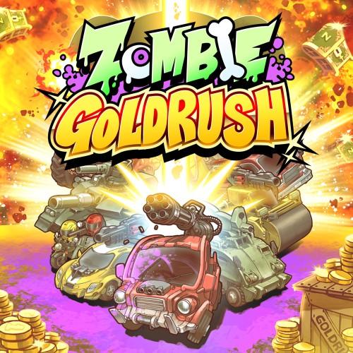 ZOMBIE GOLD RUSH