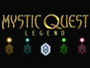MYSTIC QUEST LEGEND™